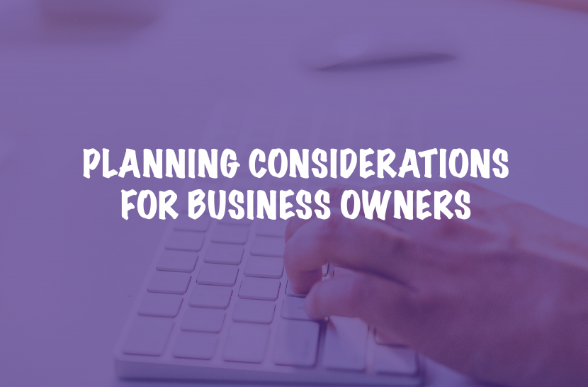planning considerations for business owners